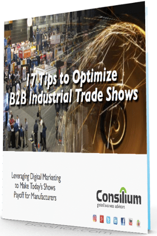 industrial manufacturers rely on trade shows but need to incorporate them into their overall digital program